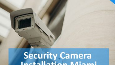 Security-Camera-Installation-Miami